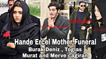 Hande Ercel Mothers Funeral (Burak deniz , tolga sarıtaş & Murat)